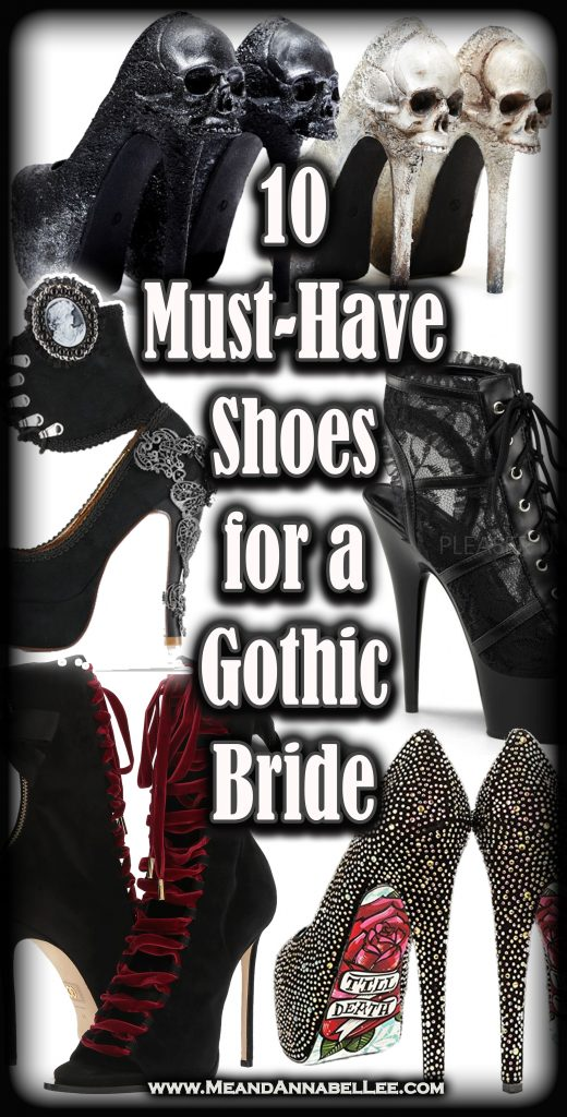 10 Gothic Wedding Shoes For A Gothic Bride Me And Annabel Lee